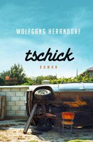 Wolfgang Herrndorf - Tschick