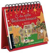 Kaufmann O, du süße Weihnachtszeit: Ein Rezept-Adventskalender