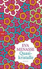 Eva Menasse - Quasikristalle