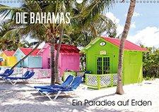 Calvendo Die Bahamas Ein Paradies auf Erden 2015 A4