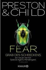 Douglas Preston & Lincoln Child - Fear - Grab des Schreckens