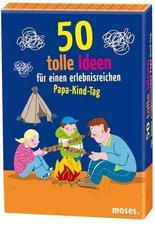 Moses 50 tolle Ideen für einen erlebnisreichen Papa-Kind-Tag